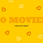 10 Great Movies for Date Night