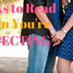 Best Books to Read When You're Expecting