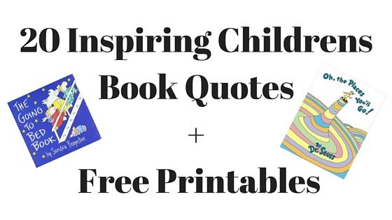 Inspiring Childrens' Book Quotes