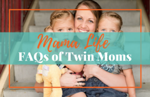 Must Read: FAQs of Twin Moms