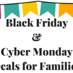 Black Friday Deals & Cyber Monday Deals for Expecting & New Moms