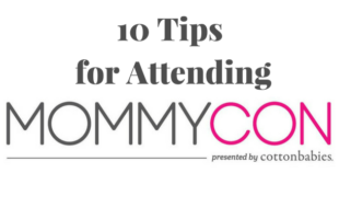10 Tips To Attending Mommycon