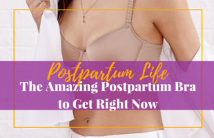 The Amazing Postpartum Bra to Get Right Now