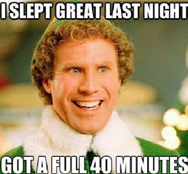 Elf Movie Joke on Pregnancy Sleep meme