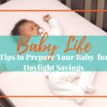 5 Tips on How to Adjust Baby to Daylight Savings Time Ending
