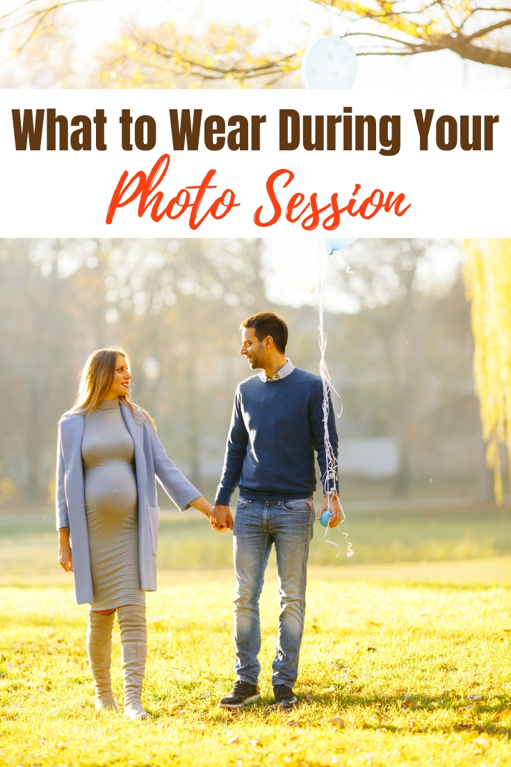 What to Wear During Your Photo Session... With this easy style guide for your pregnancy photo shoot, you won't fret about finding the perfect outfits for your maternity photo session or family photo coming up again! #maternity #photoshoot #babybump #photoideas #maternitystyle #style