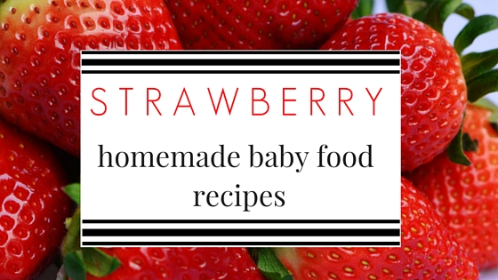 STRAWBERRY baby food recipes