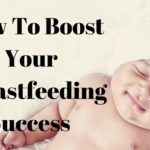Breastfeeding Success With These 5 Must Haves