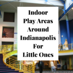 Indianapolis Indoor Play Areas For Little Ones