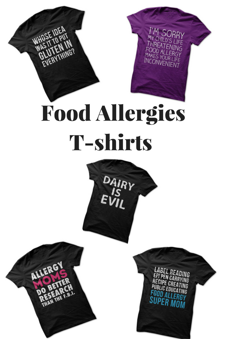 T-shirts that represent the struggle of food allergies and food sensitivities