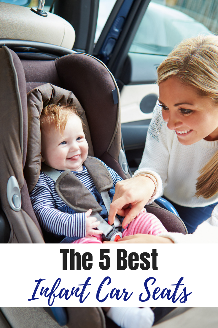 The Best Infant Car Seats #carseats #safety #babysfirstyear