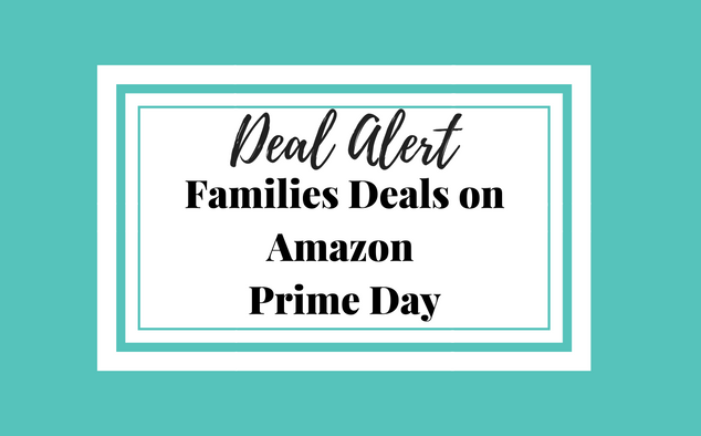Families Deals on Amazon Prime Day