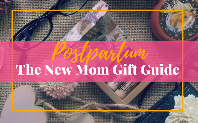 The New Mom Gift Guide