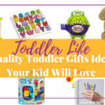 9 Quality Toddler Gifts Ideas Your Kid Will Love