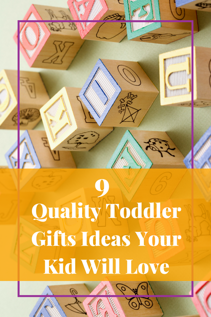 Sometimes it is hard find the best toddler gifts. If you are looking from quality gifts and not junk. Here are 9 toddler gift ideas you should be being.