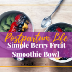 Simple Berry Fruit Smoothie Bowl