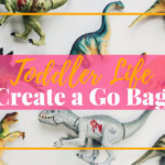 Toddler Go Bag for Travel Sanity