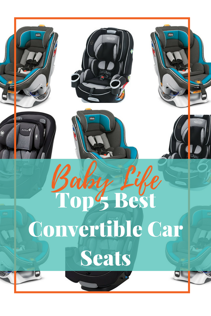 Top 5 Best Convertible Car Seat
