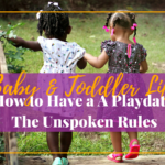How to Plan a Play Date – The Unspoken Rules
