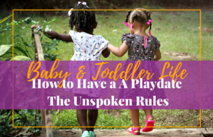 How to Plan a A Play Date – The Unspoken Rules