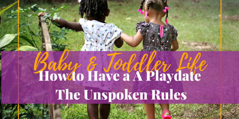 How to Have a A Play Date – The Unspoken Rules