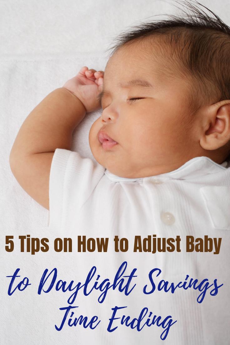 5 Tips on How to Adjust Baby to Daylight Savings Time Ending #daylightsavings #babies #babylife #sleep #sleeppatterns