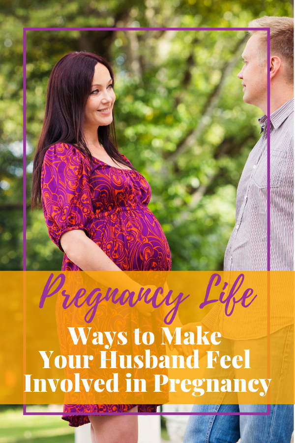 Ways to Make Your Husband Feel Involved in Pregnancy #pregnancy #babies