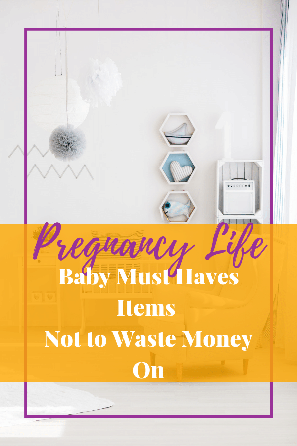 Baby Must Haves Items Not to Waste Money On